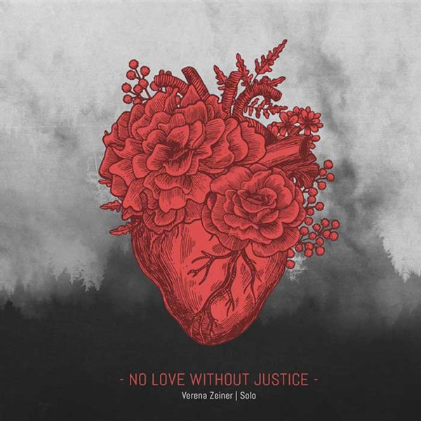Verena Zeiner No Love Without Justice