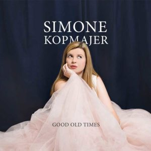Simone Kopmajer Good Old Times
