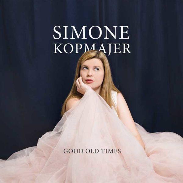 Simone Kopmajer Good Old Times