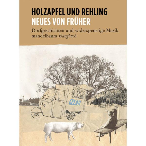 Holzapfel und Rehling Dorfgeschichten