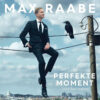 Max Raabe Der perfekte Moment