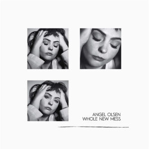 Angel Olsen Whole New Mess Coloured Vinyl
