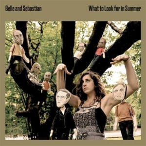 belle and sebastian what to look for in summer