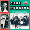 Carl Perkins Put Your Cat Clothes On