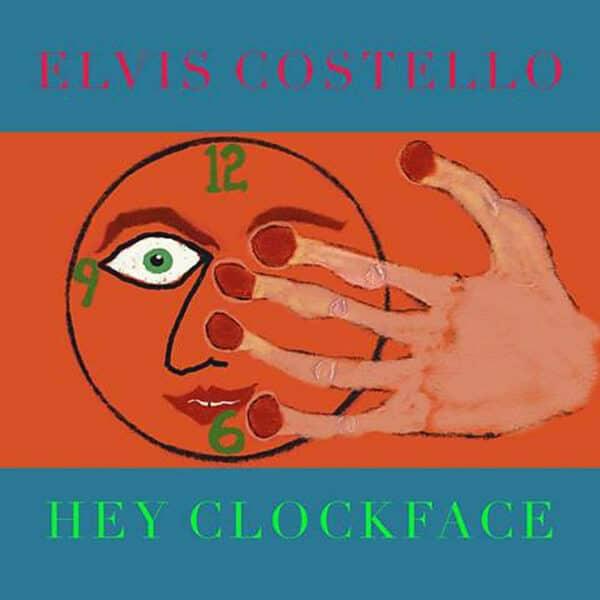 Elvis Costello Hey Clockface Vinyl