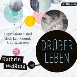 Kathrin Weßling Drüberleben