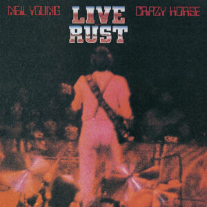 Neil Young Live Rust Vinyl