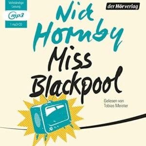 Nick Hornby Miss Blackpool