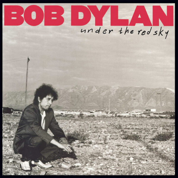 Bob Dylan Under The Red Sky Vinyl