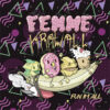 Femme Krawall Fun im All