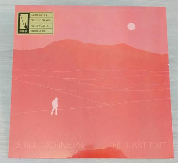 Still Corners The Last Exit Crystal Clear Vinyl