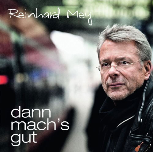 Reinhard Mey Dann mach's gut Vinyl